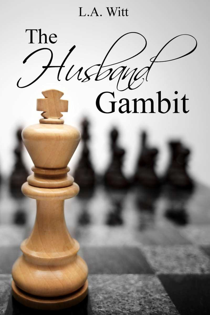 The Husband Gambit by L.A. Witt: Blog Tour, Release Day Review and Giveaway